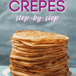 pin for how to make crepes step by step