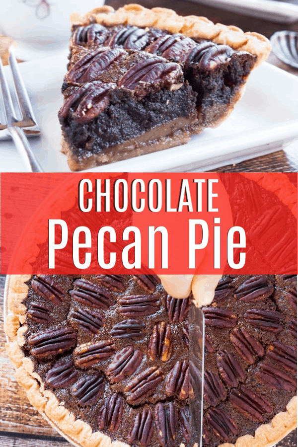 Pinterest pin for chocolate pecan pie