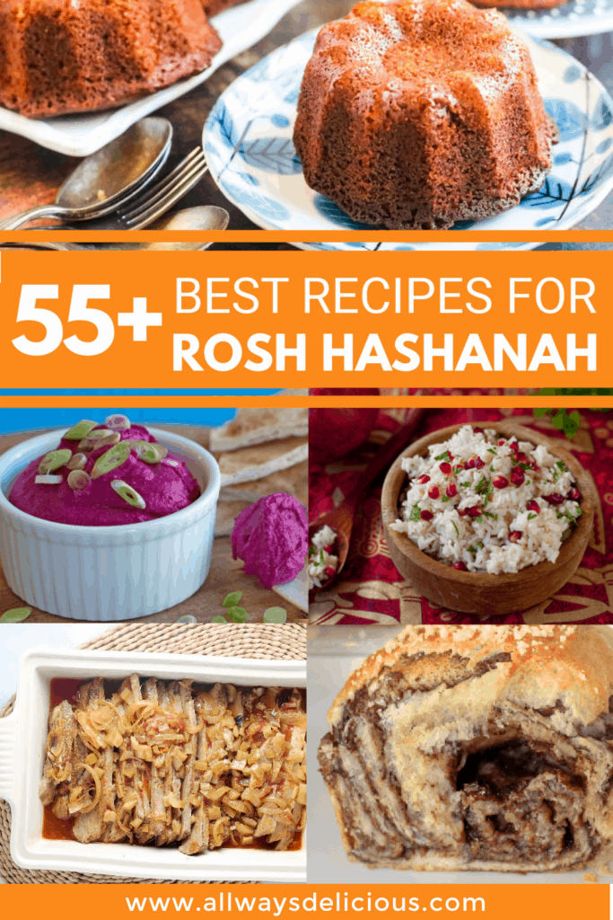 collage of photos of Rosh Hashanah dishes. The text says 55+ Best Recipes for Rosh Hashanah.
