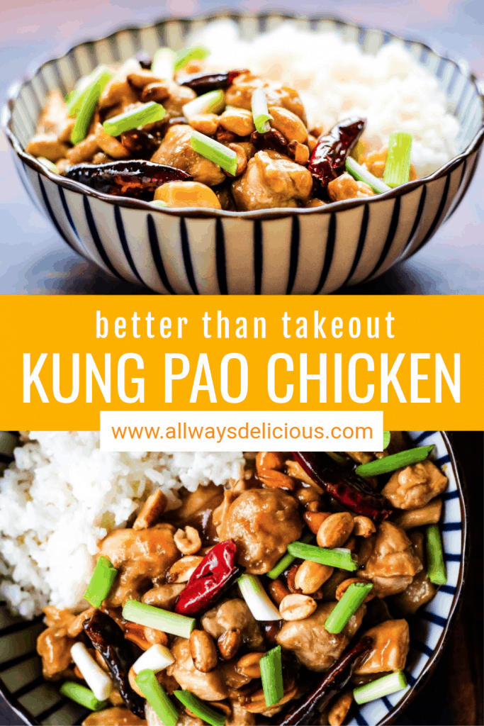 Pinterest pin for kung pao chicken. Top image shows kung pao chicken in a blue and white striped bowl with cooked rice shot from a low angle. Test says Kung Pao Chicken. Bottom image shows kung pao chicken in a blue and white bowl shot from overhead.