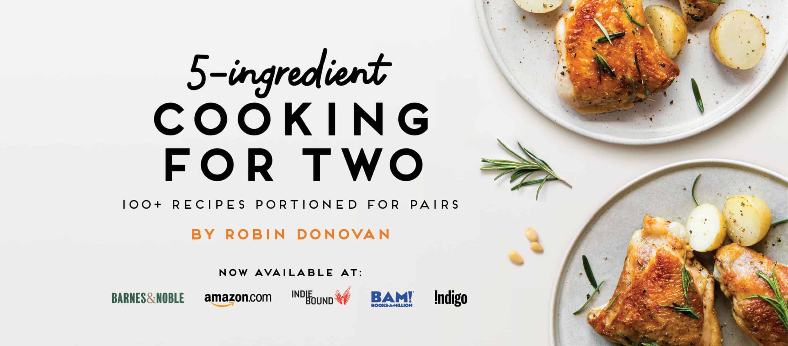 My Newest Cookbook: 5-Ingredient Cooking for Two