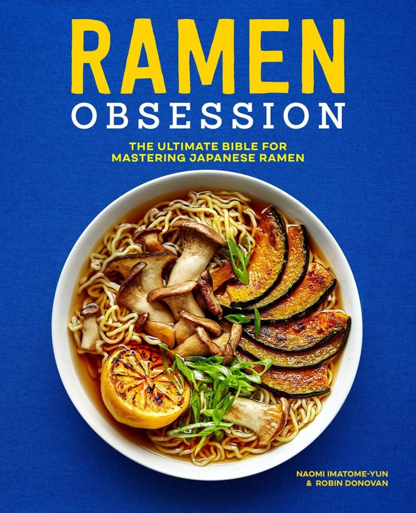 Ramen Obsession Cookbook