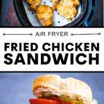 Pinterest pin for air fryer fried chicken sandwich