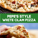 Pinterest pin for Pepe's white clam pizza.