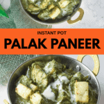 pinterest pin for instant pot palak paneer