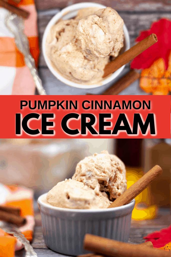 Pinterest pin for pumpkin cinnamon ice cream